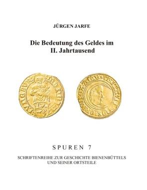 Die Bedeutung des Geldes im II. Jahrtausend von Jarfe,  Jürgen