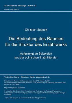 Die Bedeutung des Raumes für die Struktur des Erzählwerks von Sappok,  Christian