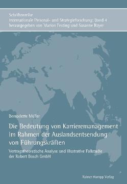Die Bedeutung von Karrieremanagement im Rahmen der Auslandsentsendung von Führungskräften von Müller,  Bernadette