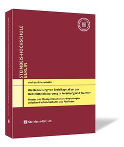 Die Bedeutung von Sozialkapital bei der Drittmitteleinwerbung in Forschung und Transfer von Friesenhahn,  Andreas