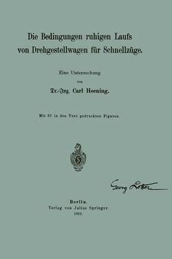 Die Bedingungen ruhigen Laufs von Drehgestellwagen für Schnellzüge von Hoening,  Carl