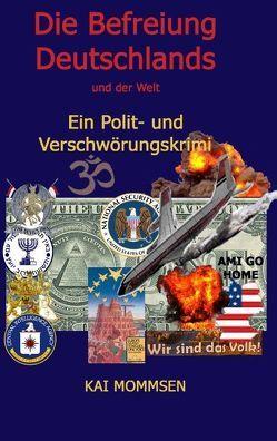 Die Befreiung Deutschlands von Mommsen,  Kai