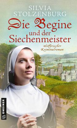 Die Begine und der Siechenmeister von Stolzenburg,  Silvia