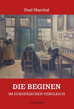 Die Beginen von Dieberg,  Sigrun, Marchal,  Paul