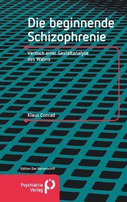 Die beginnende Schizophrenie von Conrad,  Klaus