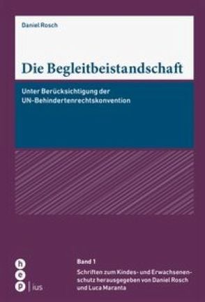 Die Begleitbeistandschaft von Rösch,  Daniel