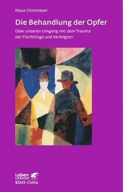 Die Behandlung der Opfer von Ottomeyer,  Klaus