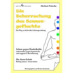 Die Beherrschung des Sonnengeflechts von Fritsche,  Herbert