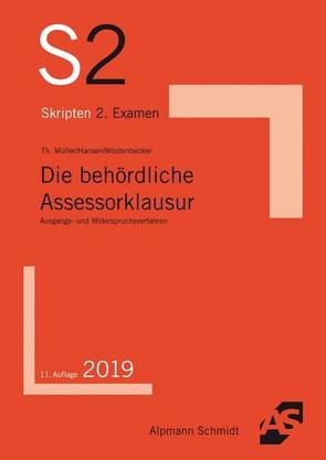 Die behördliche Assessorklausur von Hansen,  Frank, Mueller,  Thomas, Wüstenbecker,  Horst