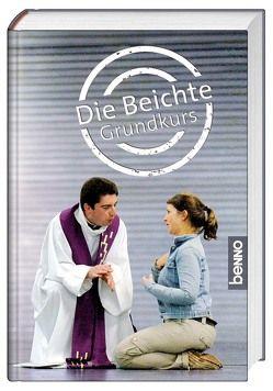 Die Beichte von Gratner,  Kurt, Hackenberg,  Elisabeth, Oberhuber,  Bettina