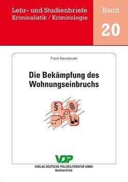 Die Bekämpfung des Wohnungseinbruchs von Clages,  Horst, Kawelovski,  Frank