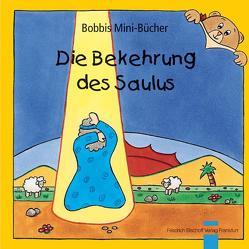 Die Bekehrung des Saulus von Marquardt,  Christel, Schnizer,  Andrea