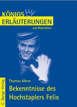 Die Bekenntnisse des Hochstaplers Felix Krull von Thomas Mann. von Kern,  Stefan H, Mann,  Thomas