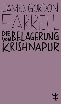 Die Belagerung von Krishnapur von Farrell,  James Gordon, Osterwald,  Grete