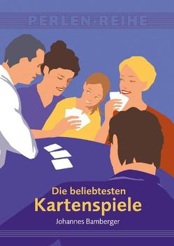 Die beliebtesten Kartenspiele von Bamberger,  Johannes