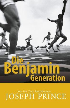 Die Benjamin-Generation von Mutschler,  Mirjam, Prince,  Joseph