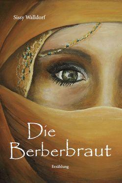 Die Berberbraut von Walldorf,  Sissy