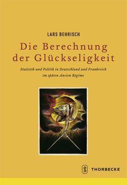 Die Berechnung der Glückseligkeit von Behrisch,  Lars