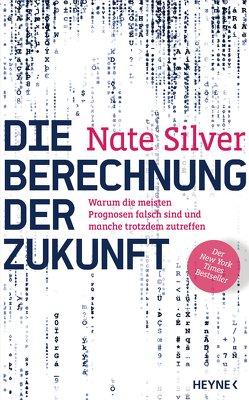 Die Berechnung der Zukunft von Rüegger,  Lotta, Silver,  Nate, Wolandt,  Holger