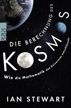 Die Berechnung des Kosmos von Niehaus,  Monika, Schuh,  Bernd, Stewart,  Ian