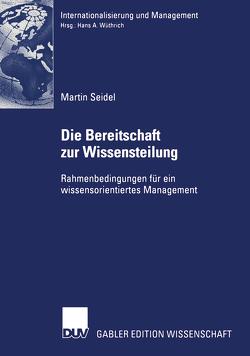 Die Bereitschaft zur Wissensteilung von Seidel,  Martin