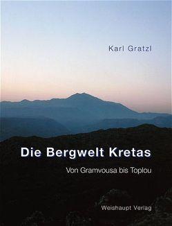 Die Bergwelt Kretas von Gratzl,  Karl