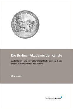 Die Berliner Akademie der Künste von Grauer,  Elise