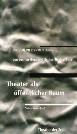 Die Berliner Ermittlung von Gerz,  Jochen, Weiler,  Christel