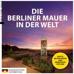 Die Berliner Mauer in der Welt von Kaminsky,  Anna