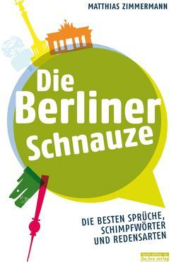 Die Berliner Schnauze von Zimmermann,  Matthias