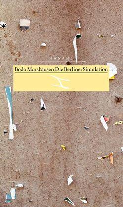 Die Berliner Simulation von Morshäuser,  Bodo