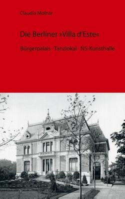 Die Berliner Villa d'Este von Molnár,  Claudia