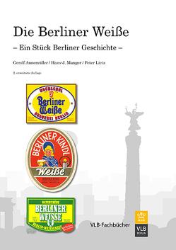Die Berliner Weiße von Annemüller,  Gerolg, Leitz,  Peter, Manger,  Hans J