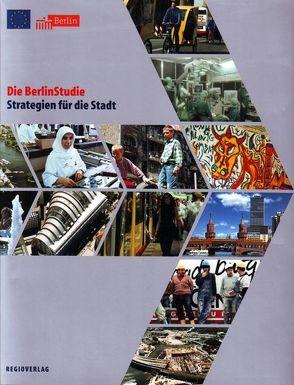 Die Berlinstudie – Strategien für die Stadt von Brake,  Klaus, Wowereit,  Klaus