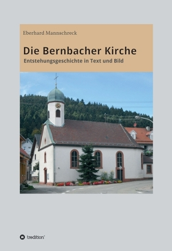 Die Bernbacher Kirche von Mannschreck,  Eberhard