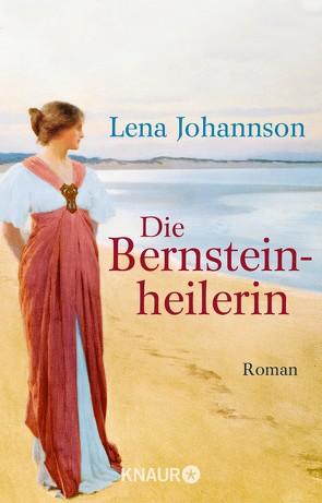 Die Bernsteinheilerin von Johannson,  Lena