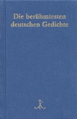 Die berühmtesten deutschen Gedichte von Braam,  Hans, Schanze,  Helmut