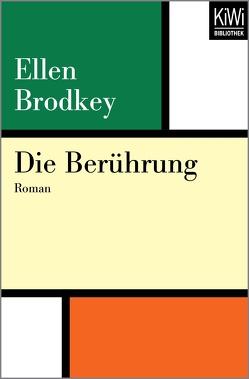 Die Berührung von Brodkey,  Ellen, Lehner,  Jochen