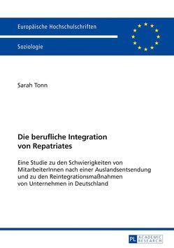Die berufliche Integration von Repatriates von Tonn,  Sarah