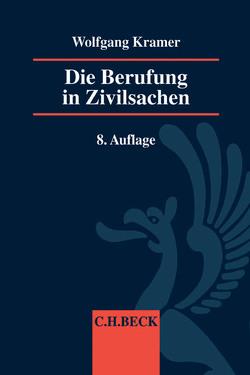 Die Berufung in Zivilsachen von Kramer,  Wolfgang, Schumann,  Claus-Dieter
