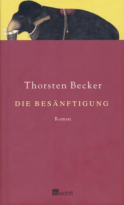 Die Besänftigung von Becker,  Thorsten