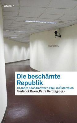 Die beschämte Republik von Baker,  Frederick, herczeg,  Petra