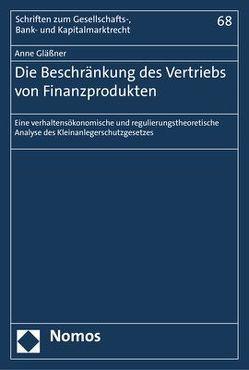 Die Beschränkung des Vertriebs von Finanzprodukten von Gläßner,  Anne