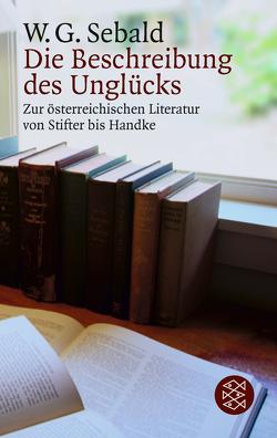 Die Beschreibung des Unglücks von Sebald,  W.G.