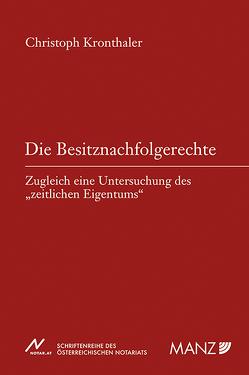 Die Besitznachfolgerechte von Kronthaler,  Christoph