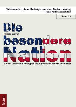 Die besondere Nation von Ludwig,  Philippe