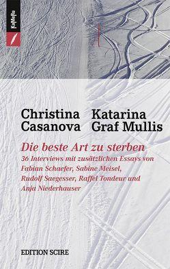 Die beste Art zu sterben von Casanova,  Christina, Graf Mullis,  Katarina