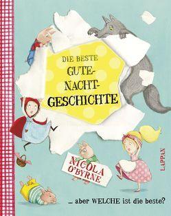 Die beste Gute-Nacht-Geschichte von O´Byrne,  Nicola, Steindamm,  Constanze