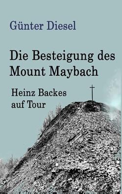 Die Besteigung des Mount Maybach von Diesel,  Günter