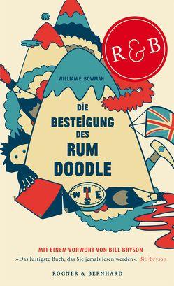 Die Besteigung des Rum Doodle von Bowman,  William E., Bryson,  Bill, Colden,  Wolfgang, Hein,  Michael